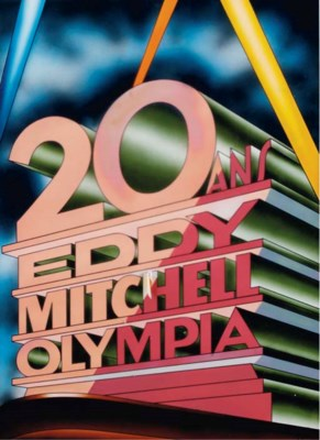 20 ANS EDDY MITCHELL OLYMPIA
