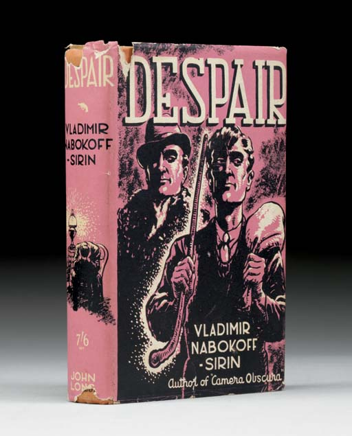 [NABOKOV, Vladimir (1899-1977)]. NABOKOFF-SIRIN, Vladimir (1899-1977). Despair. London: John Long, 1937.