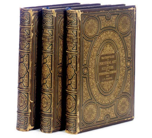 A SET OF THREE LEATHER BOUND VOLUMES OF 'MASTERPIECES OF INDUSTRIAL ART AND SCULPTURE AT THE INTERNATIONAL EXHIBITION, 1862'