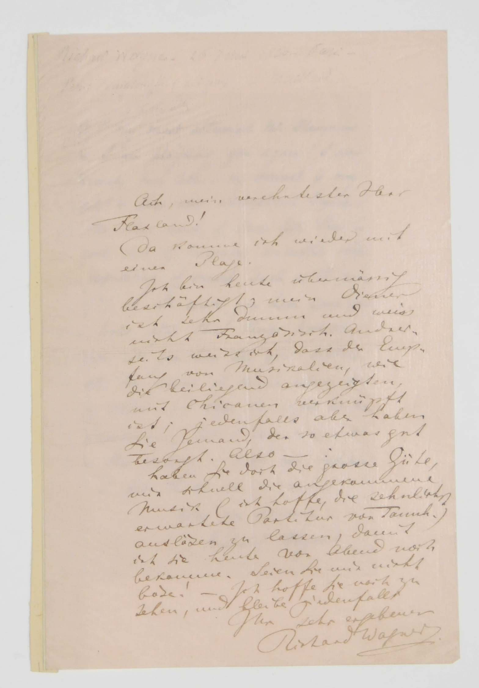 WAGNER, Richard (1813-1883). Autograph letter signed ('Richard Wagner') to [the French music publisher Gustave-Alexandre] Flaxland, n.p., n.d. [20 June 1860], one page, 8vo, on a bifolium, fine pink paper; tipped onto guards, with an English translation.