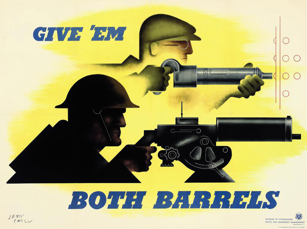 GIVE 'EM BOTH BARRELS