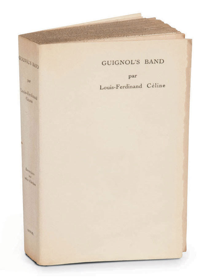 CÉLINE, Louis-Ferdinand Destouches, dit (1894-1961). Guignol's band. Paris: éditions Denoël (1944).