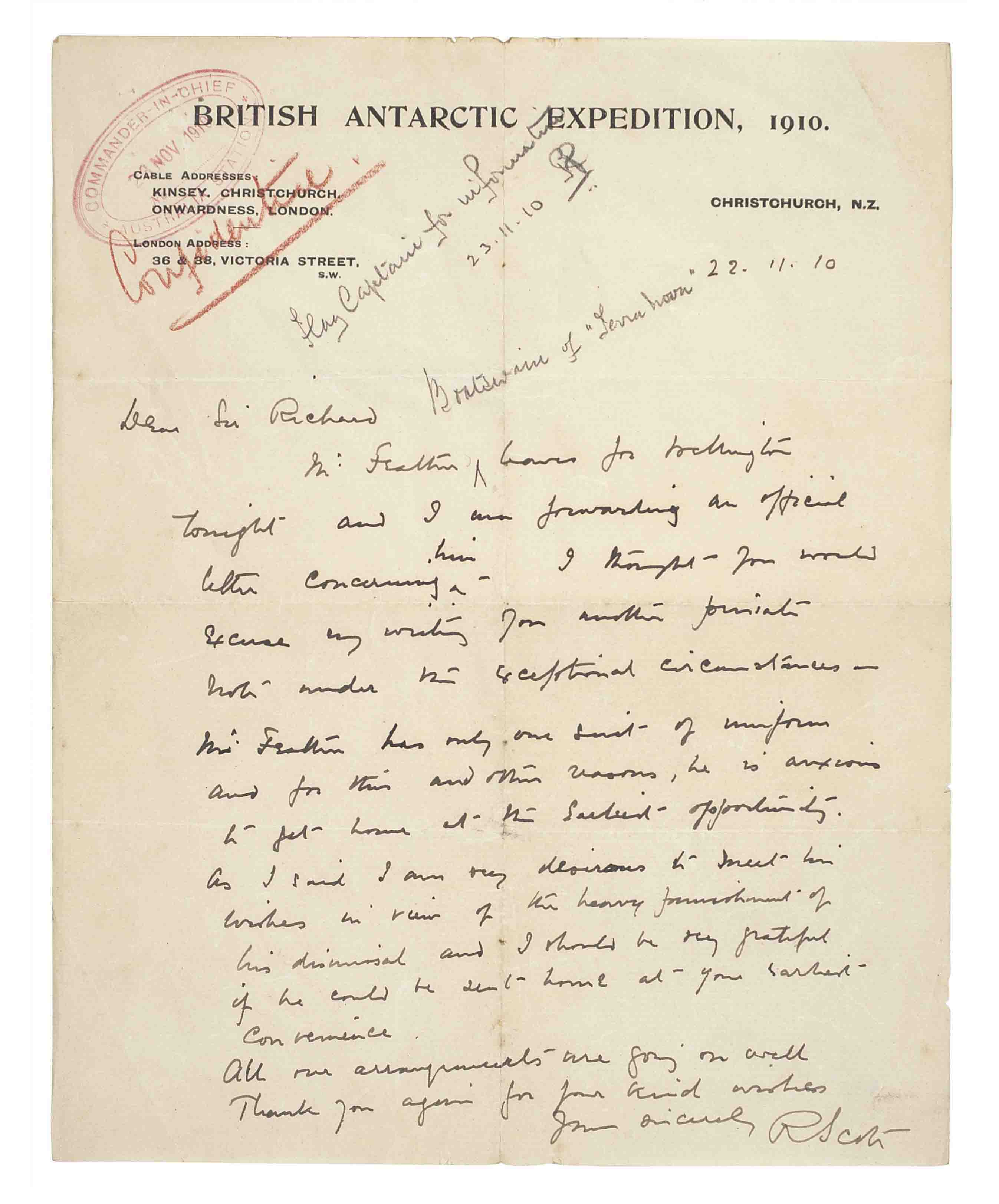 SCOTT, Robert Falcon (1868-1912). Autograph letter signed ('R. Scott') to Sir Richard Poore, 4th Bart (commander-in-chief, Australian Station), Christchurch, New Zealand, 22 November 1910, one page, 4to, printed heading of British Antarctic Exepdition, stamp and two annotations by recipient.