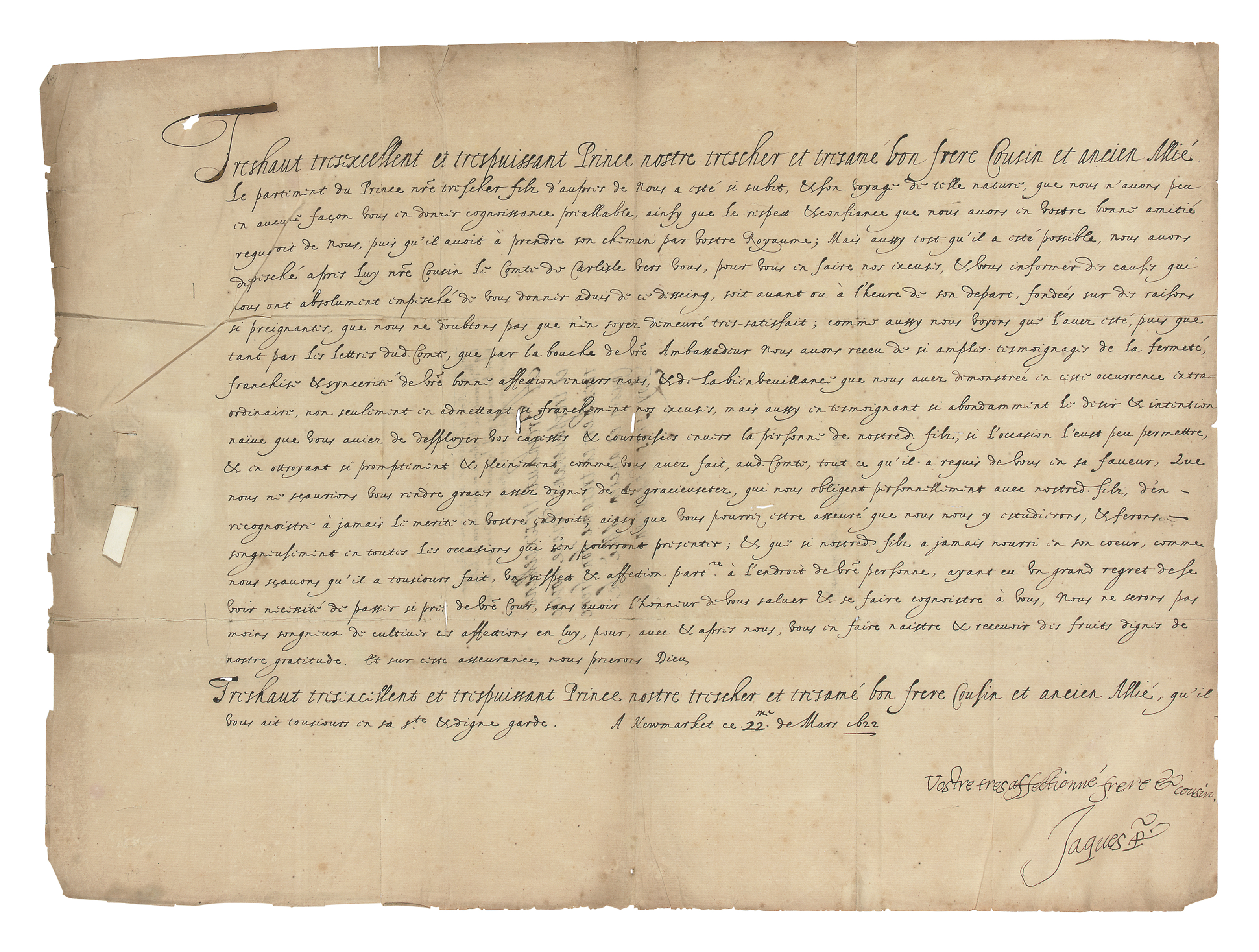 JAMES VI & I (1566-1625), King of Scotland, England and Ireland. Letter signed ('Vostre tres affectionné frere & cousin  Jaques R') to Louis XIII of France, Newmarket, 22 March 1622/3, in French, proferring excuses for the fact that the journey through France of the Prince of Wales (the future Charles I) had taken place so suddenly that there had not been time to give Louis due warning, though the Earl of Carlisle had immediately been sent to make due excuses and explanations; James confesses himself touched by Louis's indulgence in this matter, 'la bienveillance que vous avez demonstrée en ceste occurrence extraordinare', and duly offers extravagant thanks, one page, 335 x 453mm, integral address panel, endorsements, papered seal (seal slits, general browning, some punctures from ink acidification).
