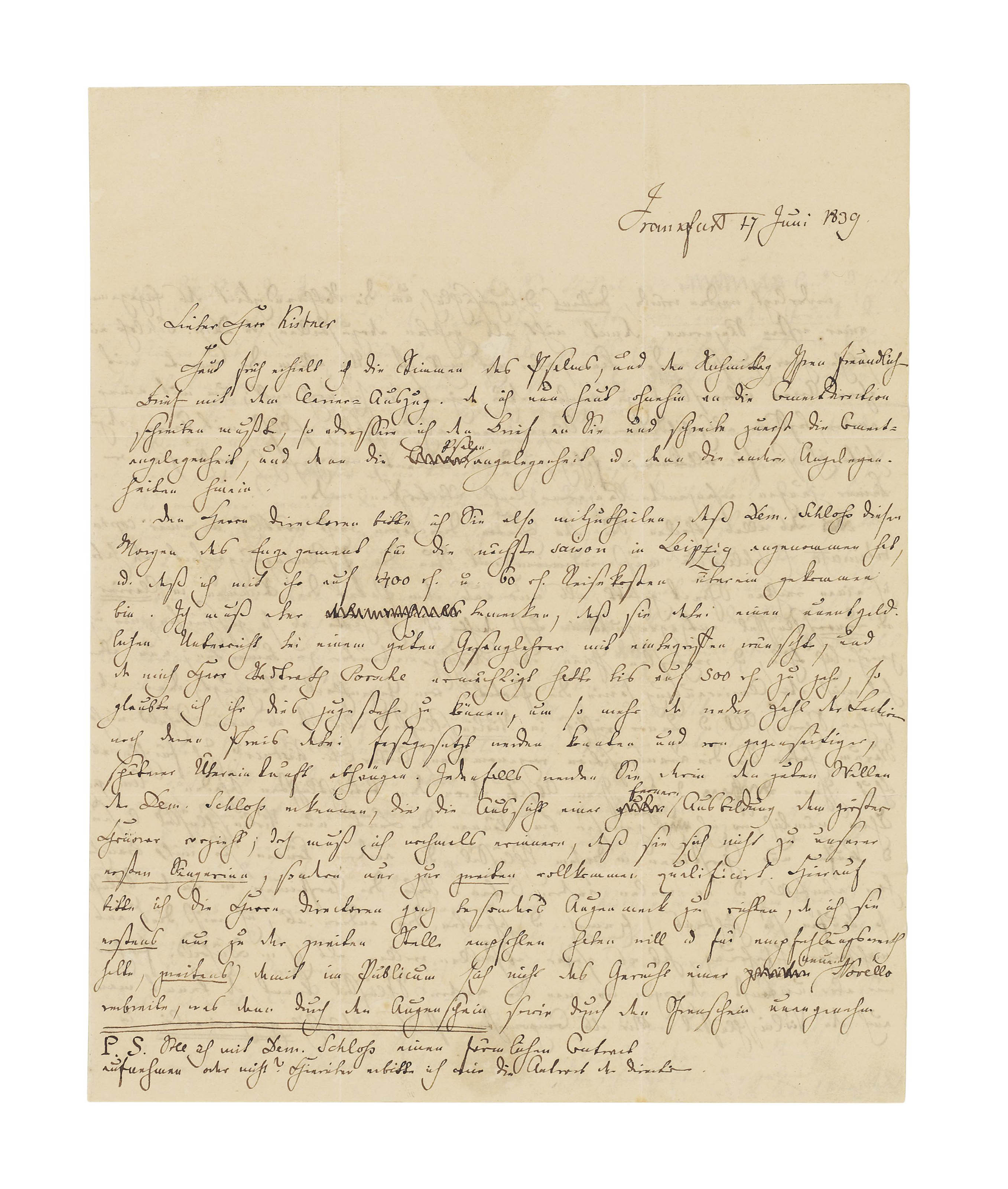 MENDELSSOHN BARTHOLDY, Felix (1809-1847). Autograph letter signed ('Felix Mendelssohn Bartholdy') to the management of the subscription concerts at Leipzig, c/o the publisher Friedrich Kistner, Frankfurt, 17 June 1839, 3 pages, 4to, integral address panel (minor browning, seal cut, guards), tipped onto card. Provenance: collection of Dr Fritz and Dita Callomon, and thence by gift.