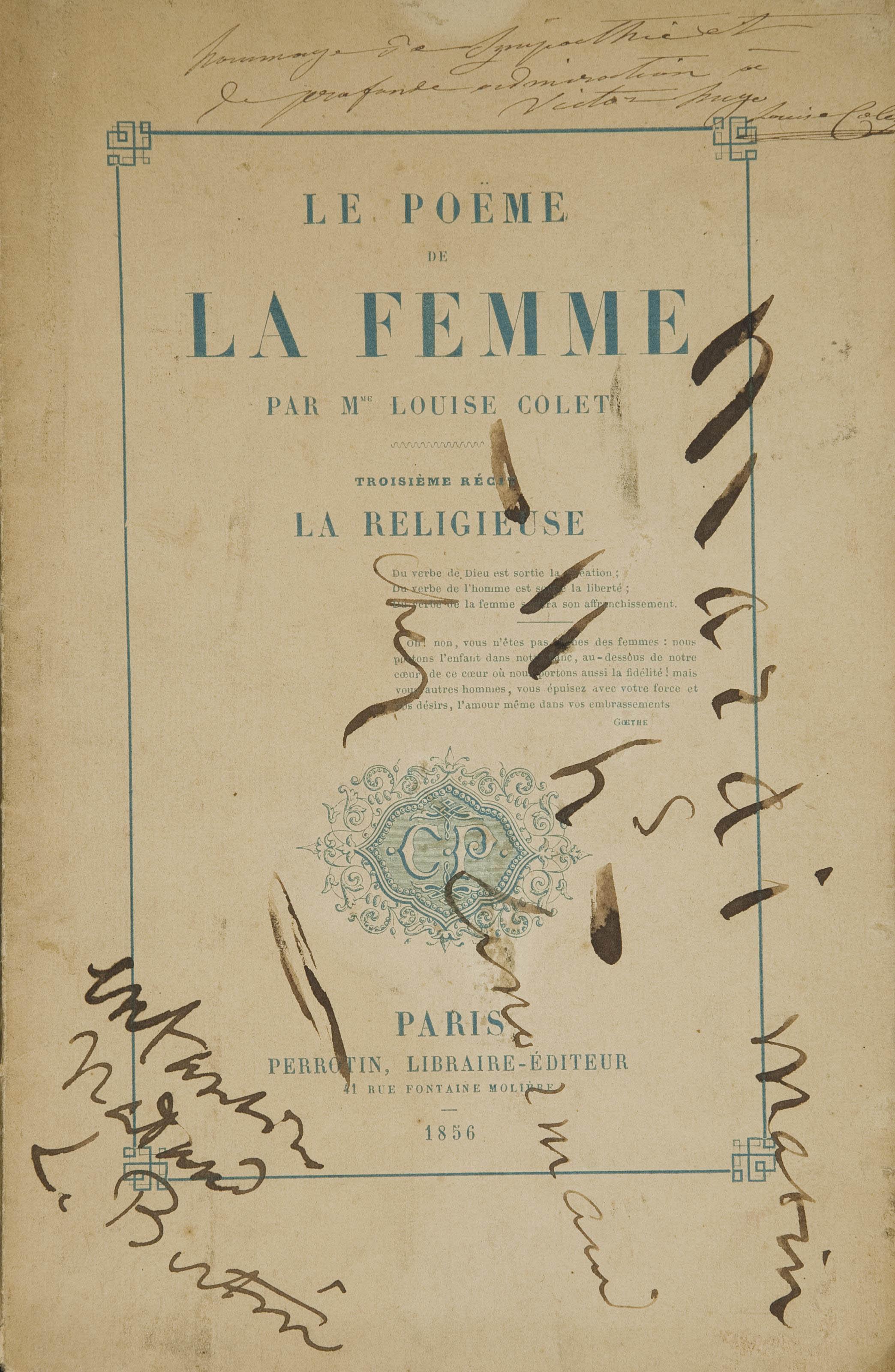 LOUISE COLET (1810-1876). Le Poëme de la femme. 3e récit. La Religieuse. Paris: Perrotin, 1856.
