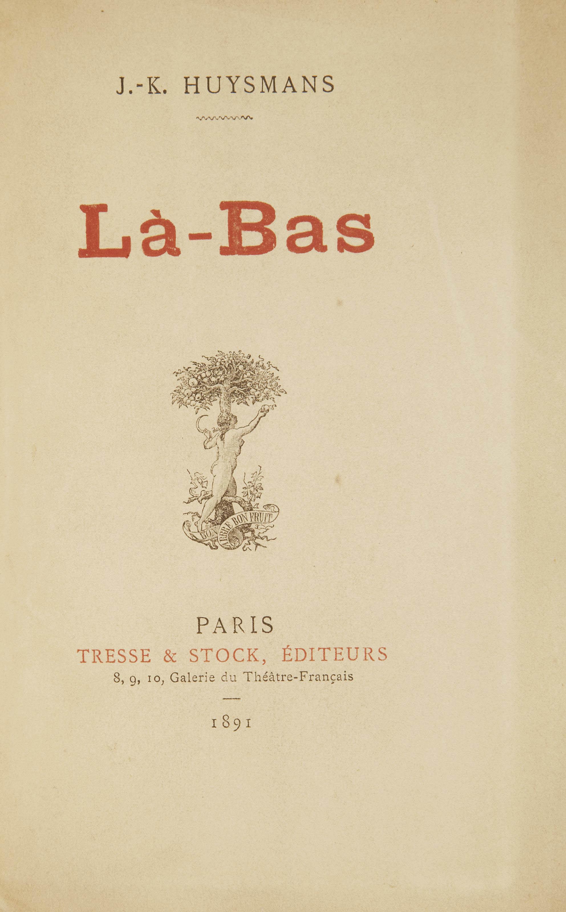 HUYSMANS, Joris-Karl (1848-1907). Là-bas. Paris: Darantière pour Tresse & Stock, 1891.