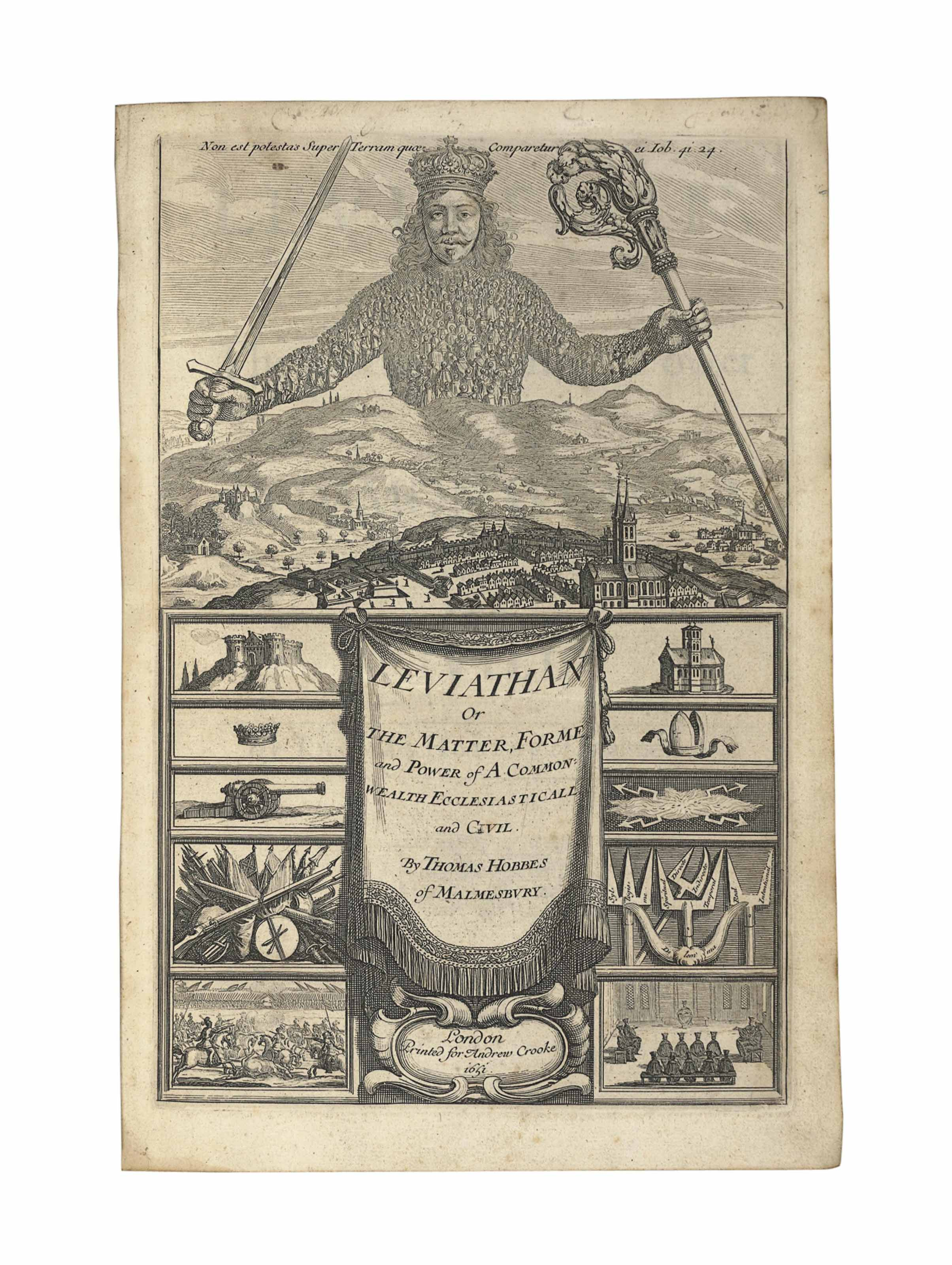 HOBBES, Thomas (1588-1679). Leviathan, or the Matter, Forme, and Power of a Common-Wealth Ecclesiasticall and Civill. London: Andrew Crooke, 1651. 2° (269 x 180mm). Engraved frontispiece, folding letterpress table. (Light spotting.) Contemporary sprinkled calf, sides panelled in gilt, edges sprinkled red (rebacked, corners rubbed). Provenance: a contemporary reader (deleted title inscription, neat marginalia) -- W.R. Sorley (signature on front endpaper).