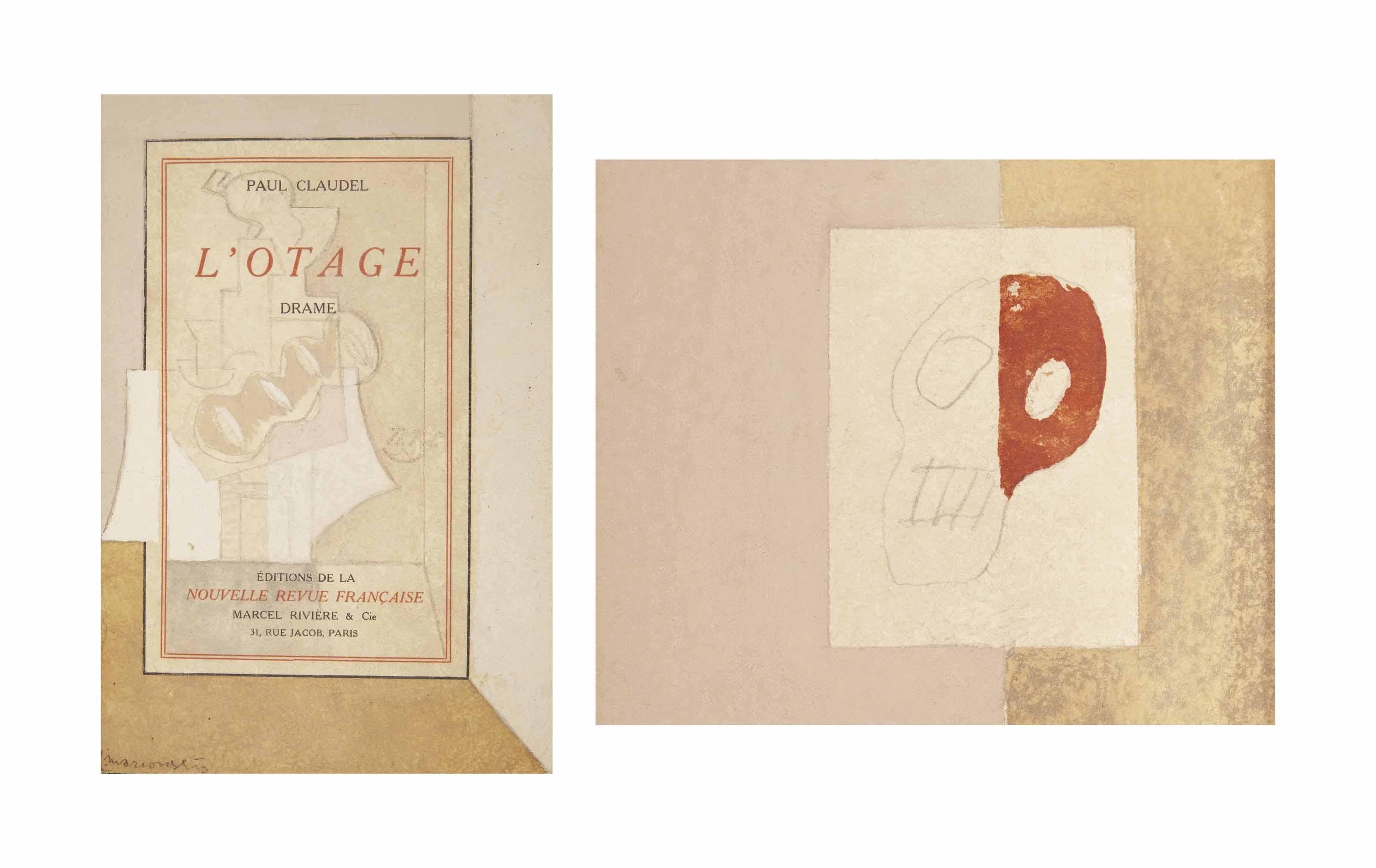 [MARCOUSSIS] -- CLAUDEL, Paul (1868-1955). L'Otage. Drame. Paris: éditions de la Nouvelle Revue Française, 1911.
