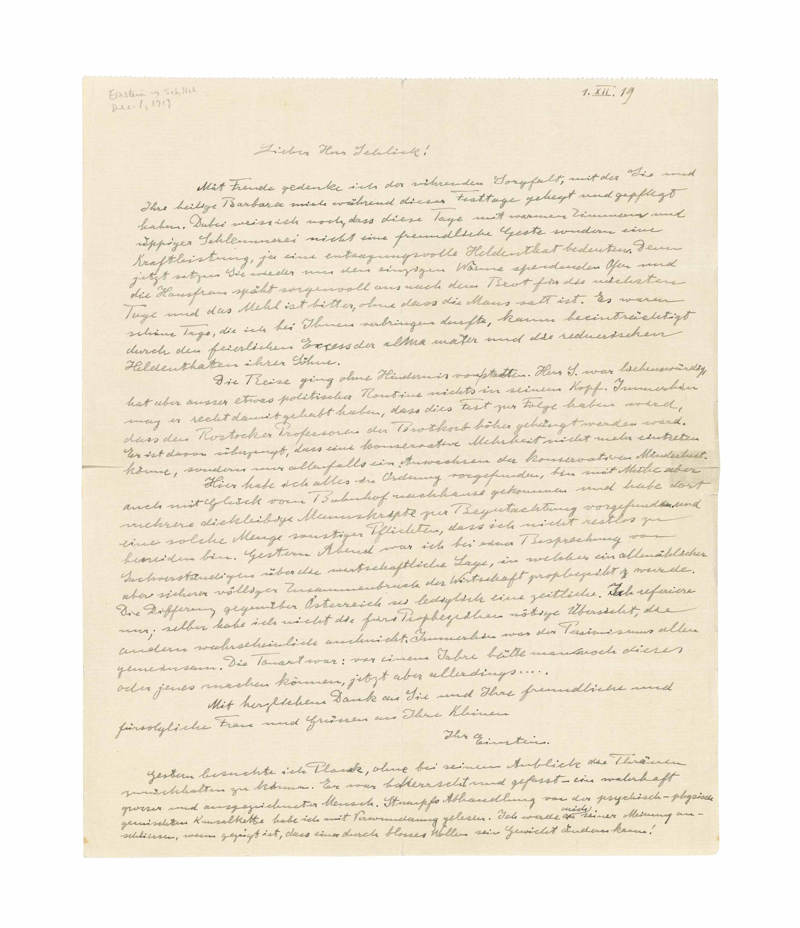 EINSTEIN, Albert (1879-1955). Autograph letter signed ('Einstein') to Moritz Schlick, n.p., 1 December 1919, in German, one page, large 4to (279 x 227mm), perforated at upper edge (small splits at horizontal fold, one small tape repair to verso at right margin); with an English translation.