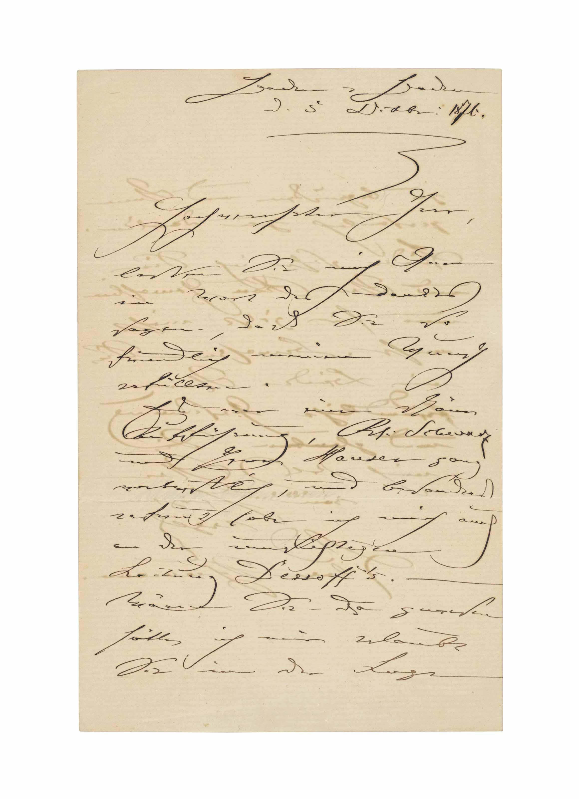 SCHUMANN , Clara (1819-1896). Autograph letter signed ('Clara Schumann') to an unidentified recipient, Baden Baden, 5 December 1876, thanking him for a favour, apparently an invitation to a concert in Karlsruhe, which she much admired, especially the performances of the singers Johanna Schwartz and Josef Hauser ('Es war einen schöne Aufführung, Frl. Schwartz und Herr Hauser ganz vortrefflich'), whilst the conducting of Felix Otto Dessoff gave her great pleasure; she regrets not having been able  thank the recipient in person ('Wären Sie da gewesen hätte ich mir erlaubt Sie in die Loge zu begrüßen und Ihnen persönlich zu danken'), two pages, 4to, bifolium.
