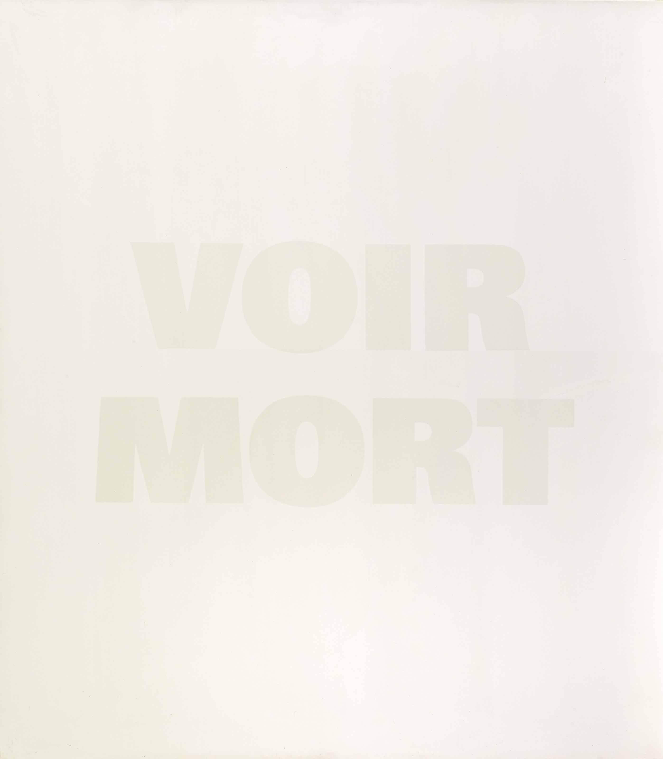 Voir Mort, 1989