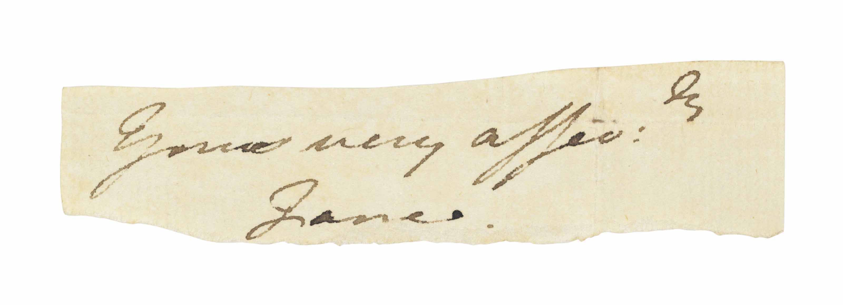 AUSTEN, Jane (1775-1817). Signature ('Yours very affec[tionate]ly, Jane'), cut from a letter, n.d.