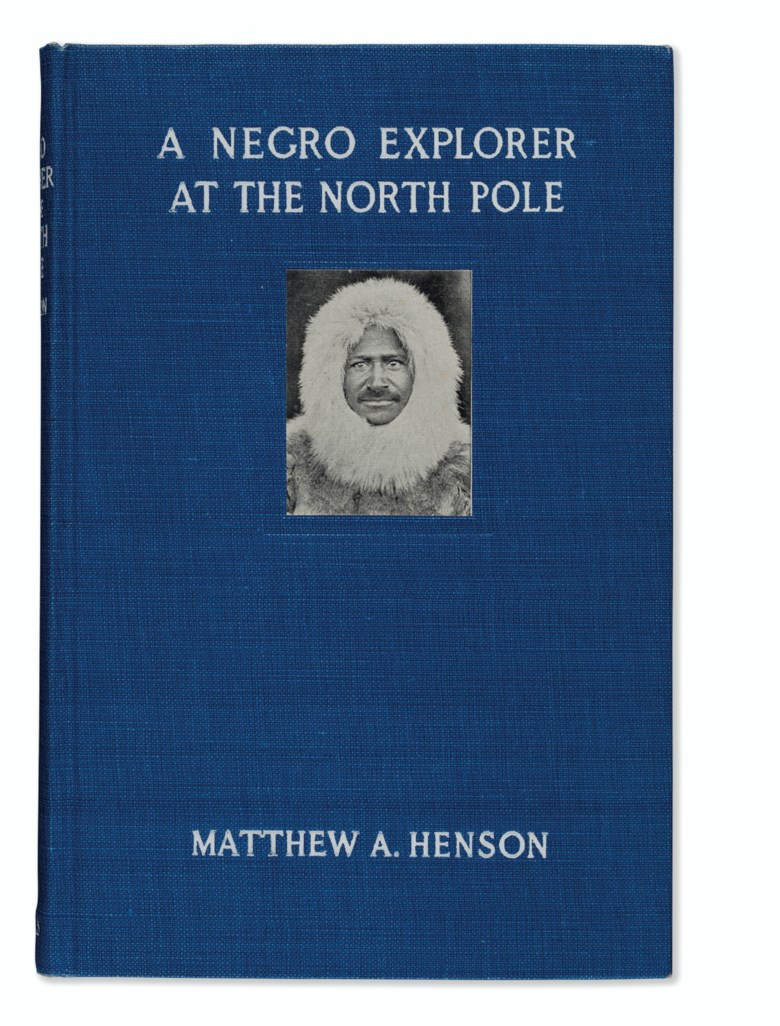 Matthew A. Henson (1866-1955), A Negro Explorer at the North Pole, 1912. A fine first edition. Estimate $1,200-1,800. This lot is offered in Russian America & Polar Exploration Highlights from the Martin Greene Library on 7 December 2017  at Christie's in New York