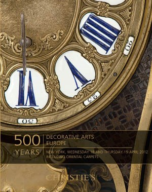 500 Years: Decorative Arts Europe including Oriental Carpets