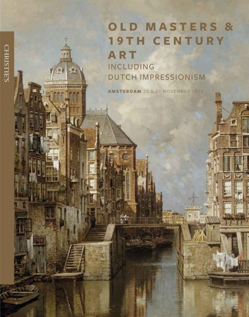 Old Masters  & 19th Century Art - including Dutch Impressionism.