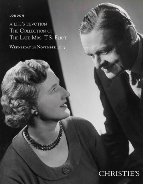 A Life's Devotion: The Collection of the Late Mrs T.S. Eliot