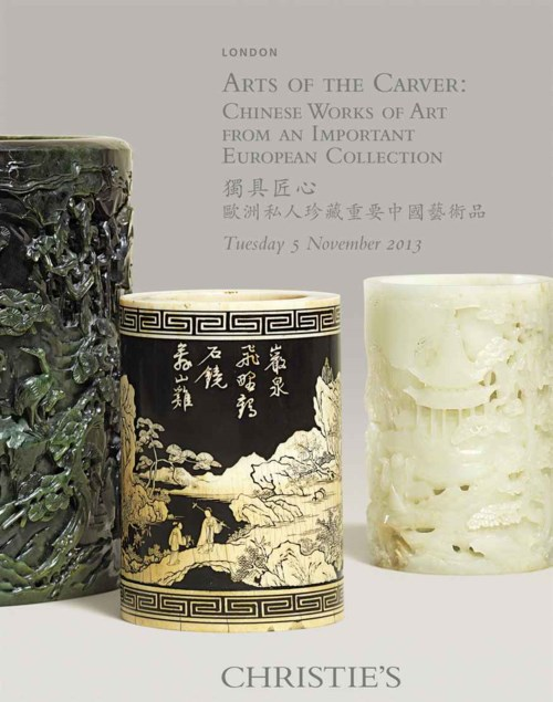 Arts of the Carver Chinese Works of Art From An Important European Collection