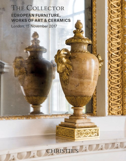 The Collector: European Furniture, Works of Art & Ceramics