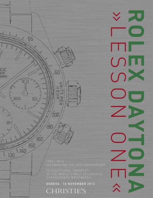 "Rolex Daytona ""Lesson One"" 50 exceptional examples of the world's most celebrated chronograph wristwatch"