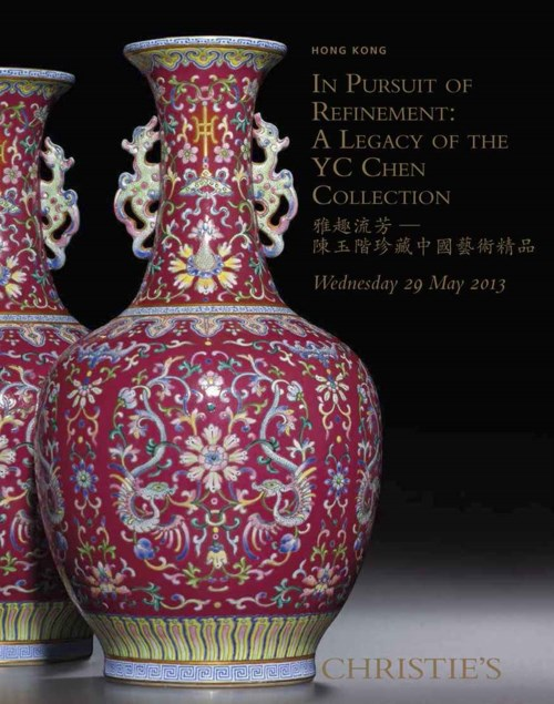 In Pursuit of Refinement - A Legacy of the YC Chen Collection