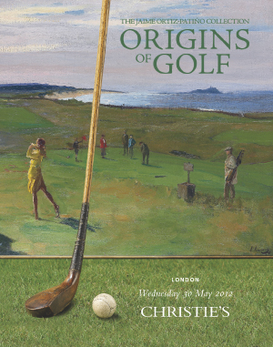 Origins of Golf: The Jaime Ort auction at Christies