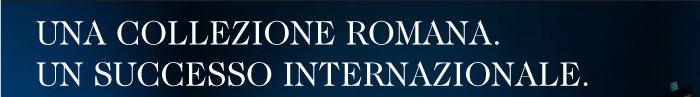 A Roman Collection. An International Success