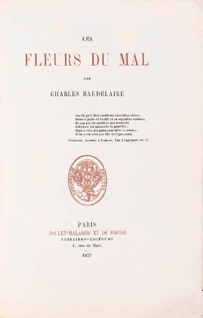 BAUDELAIRE, Charles. Les fleur