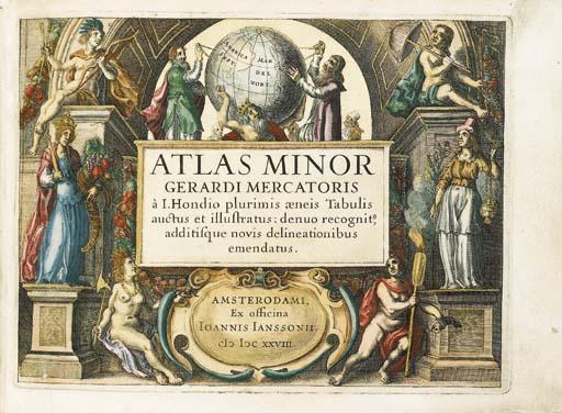 MERCATOR, Gerard (1512-1594) and Jodocus HONDIUS (1563-1612). Atlas Minor Gerardi Mercatoris a I.Hondio plurimus aeneis Tabulis auctus et illustratus. Amsterdam: Jan Jansson, 1628.