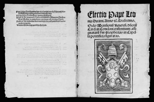 PAPAL BULL recording the election of Pope Leo X, [Landshut: Johann Weissenburger, 1513]. 4° (185 x 142mm.), 4 pages, large woodcut of the Papal Medici arms on title (margins slightly browned and frayed), unbound.