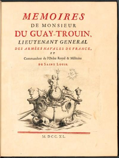 DUGUAY-TROUIN, René. Memoirs d