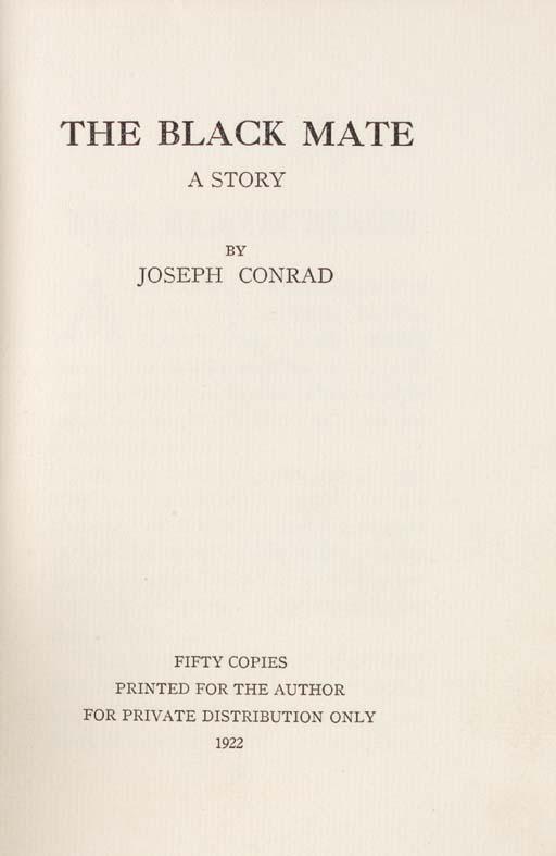 CONRAD, Joseph. The Black Mate