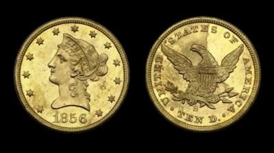 $10, 1856-S MS-63 (PCGS).    B