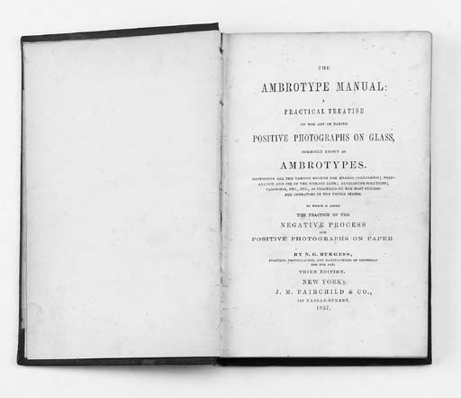 Ambrotype Manual: A Practical