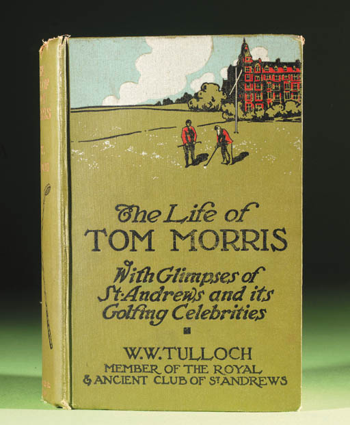 TULLOCH (W.W.). THE LIFE OF TO