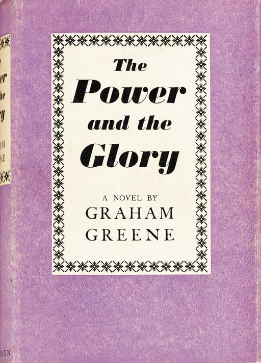 GREENE, Graham. The Power and