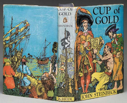 STEINBECK, John. Cup of Gold.