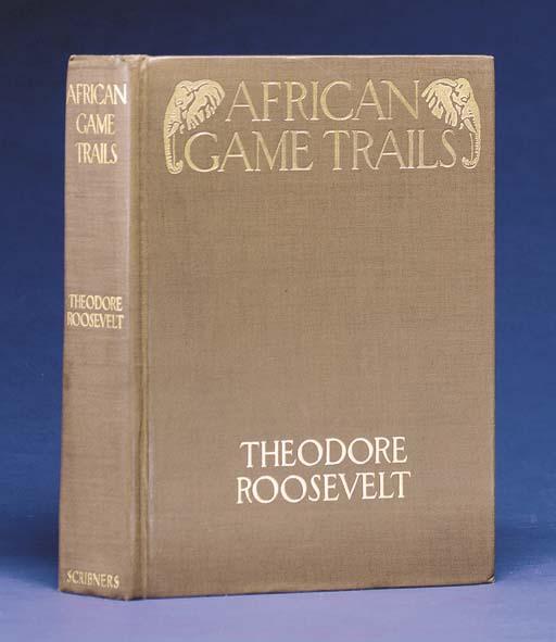 ROOSEVELT, Theodore. African G