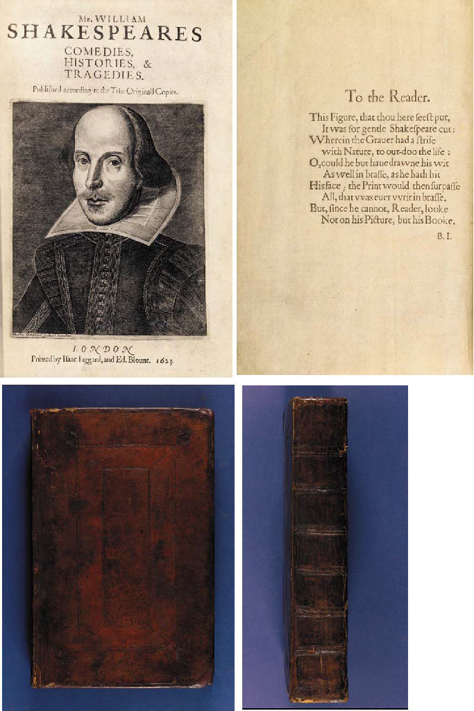 SHAKESPEARE, William (1564-1616). Comedies, Histories, & Tragedies. Published according to the True Originall Copies. Edited by John Heminge (d. 1630) and Henry Condell (d. 1627). London: Printed by Isaac Iaggard, and Ed. Blount at the Charges of W. Jaggard, Ed. Blount, I. Smithweeke, and W. Aspley, 1623.