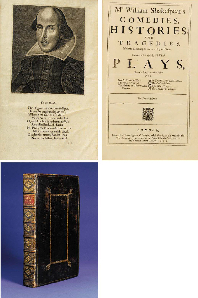 SHAKESPEARE, William (1564-1616). Comedies, Histories, and Tragedies. Published according to the true Original Copies. Unto which is added, Seven Plays, never before Printed in Folio. The Fourth edition. Edited by John Heminge (d. 1630) and Henry Condell (d. 1627), except for Pericles and six spurious plays added by the publisher of the Third Folio, Philip Chetwin (d. 1680). London: Printed [by Robert Roberts and others] for H. Herringman, E. Brewster, and R. Bentley, 1685.