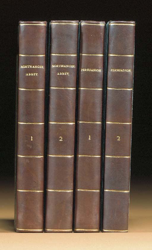 [AUSTEN, Jane (1775-1817)]  Northanger Abbey: and Persuasion, London: John Murray, 1818. 4 volumes. 12° (176 x 100mm.). Half title in volume I. (Half title in vol. one misbound, half titles lacking in vols. II-IV, blanks P7-8 lacking in vol. four, occasional light spotting and browning). Later half calf. (Joints lightly rubbed).