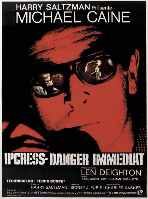 The Ipcress File/Danger Immédi