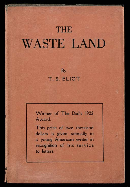 ELIOT, T.S. The Waste Land. Ne