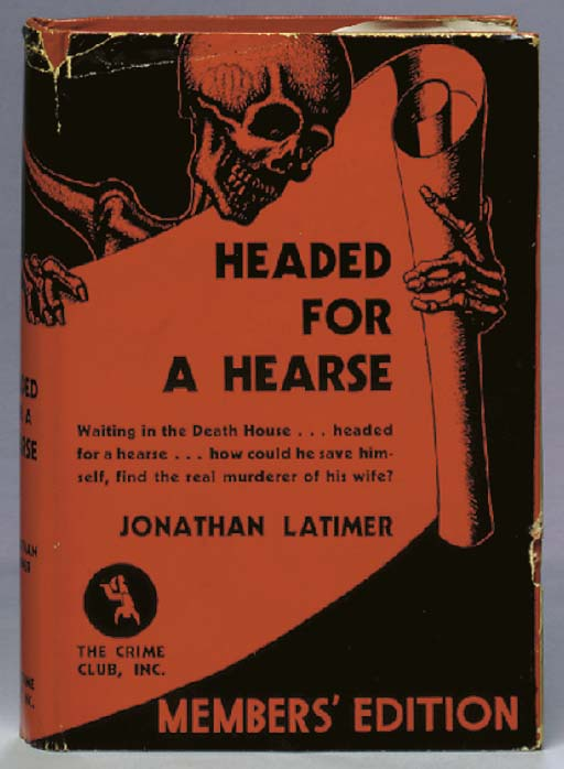 LATIMER, Jonathan (1906-83). H