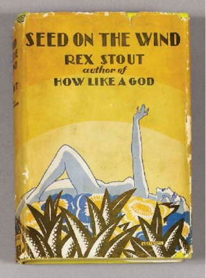 STOUT, Rex. Seed on the Wind.
