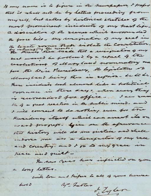 """TYLER, John. Autograph letter signed (""""J. Tyler""""), to his son Robert Tyler (1816-1877), """"Sherwood Forest,"""" [Virginia], 7 January 1855. 4 full pages, 4to (9 7/8 x 7 13/16 in.), small stain to margin of page 1, second leaf neatly inlaid, otherwise in very fine condition."""