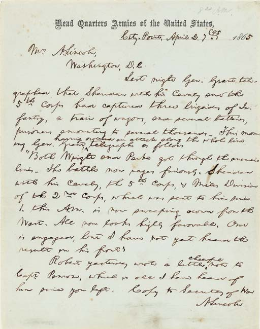 """LINCOLN, Abraham. Autograph letter signed (""""A Lincoln"""") TO MARY TODD LINCOLN in Washington, D.C., probably intended for telegraphic transmission although it bears no markings to that effect, Head Quarters, Armies of the United States, City Point [Virginia], 2 April, 7:45 [a.m.] 1865. 1 full page, 4to, 9 7/8 x 7¾ in. on Headquarters printed stationery, neatly inlaid to a protective sheet."""