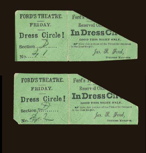 """[LINCOLN, Abraham, ASSASSINATION]. FORD'S THEATRE, Washington D.C. Two printed Dress Circle tickets for Seats 41 and 42, Section""""D,"""" for the performance of """"Our American Cousin"""" at Ford's Theatre on the evening of April 14, 1865."""