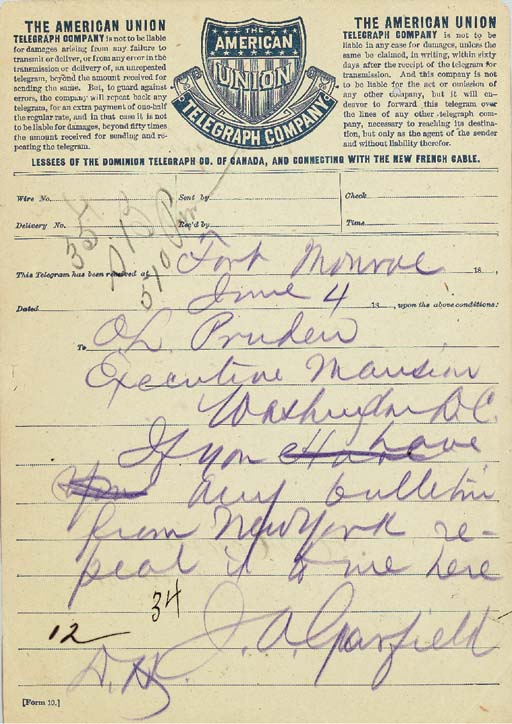 """GARFIELD, James A. Autograph telegram signed (""""J.a. Garfield"""") as President, to O.L. Pruden, """"Excecutive Manison,"""" Washington, 4 June [1881]. 1 page, 8vo (8¼ x 5 7/8 in.), in dark purple pencil, American Union Telegraph Company paper, telegraph operator's marks on page, slight browning."""