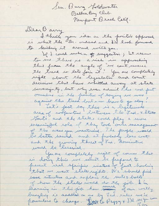 """REAGAN, Ronald. Autograph draft letter signed (""""Ron"""") as Governor of California, to SENATOR BARRY GOLDWATER, [California, 1968]. 1 page, 4to (11 x 8½ in.), tiny staple holes in upper left corner, otherwise in fine condition."""